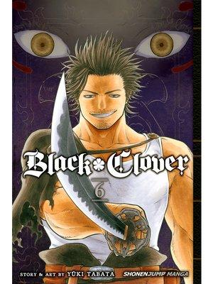 cover image of Black Clover, Volume 6