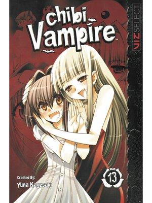 cover image of Chibi Vampire, Volume 13