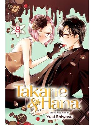 cover image of Takane & Hana, Volume 8