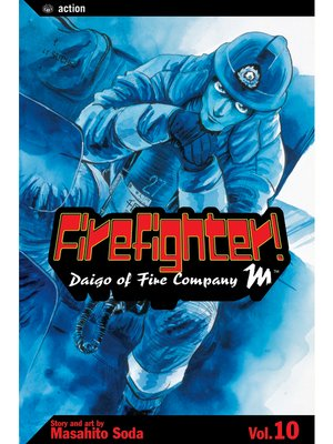 cover image of Firefighter!: Daigo of Fire Company M, Volume 10