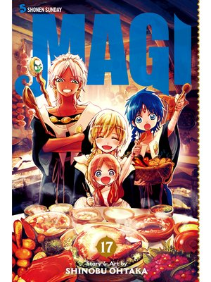 cover image of Magi: The Labyrinth of Magic, Volume 17
