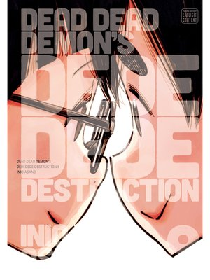cover image of Dead Dead Demon's Dededede Destruction, Volume 9