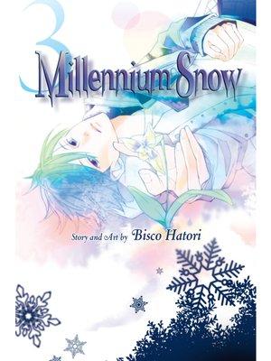 cover image of Millennium Snow, Volume 3
