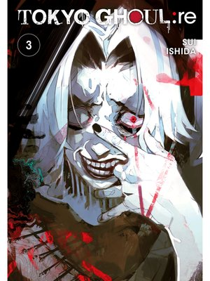 cover image of Tokyo Ghoul: re, Volume 3