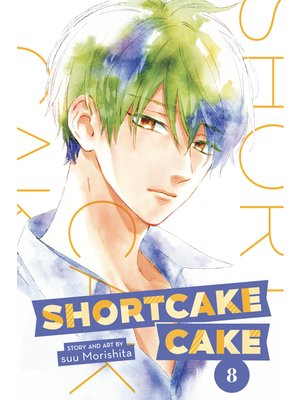 cover image of Shortcake Cake, Volume 8