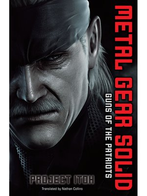 cover image of Metal Gear Solid: Guns of the Patriots