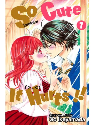 cover image of So Cute It Hurts!!, Volume 7