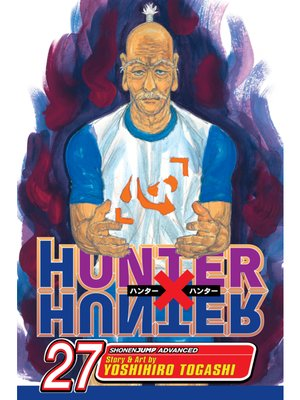 cover image of Hunter x Hunter, Volume 27