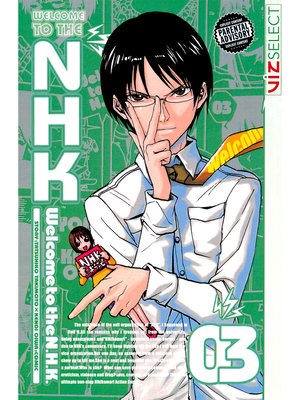 cover image of Welcome to the N.H.K., Volume 3