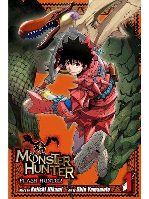 cover image of Monster Hunter: Flash Hunter, Volume 1
