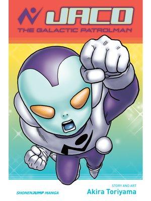 cover image of Jaco the Galactic Patrolman