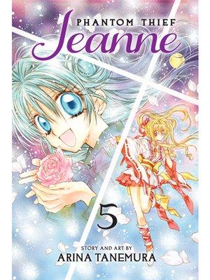 cover image of Phantom Thief Jeanne, Volume 5