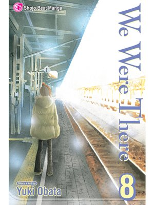 cover image of We Were There, Volume 8