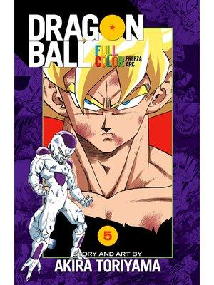 cover image of Dragon Ball: Full Color Freeza Arc, Volume 5