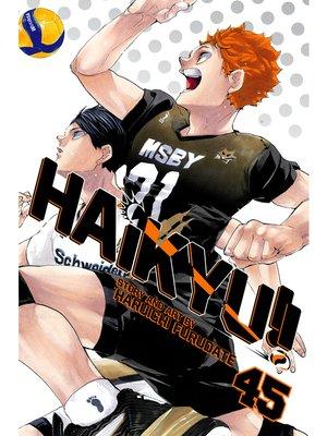 cover image of Haikyu!!, Volume 45