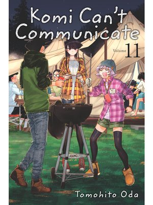 cover image of Komi Can't Communicate, Volume 11