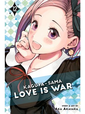 cover image of Kaguya-sama: Love Is War, Volume 12