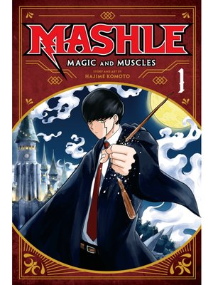 cover image of Mashle: Magic and Muscles, Volume 1