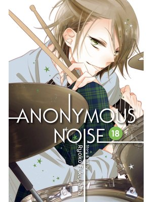 cover image of Anonymous Noise, Volume 18