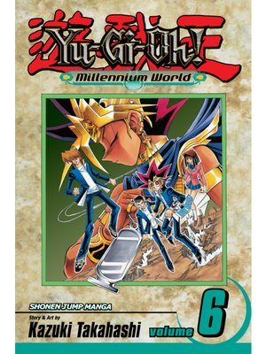 cover image of Yu-Gi-Oh!: Millennium World, Volume 6