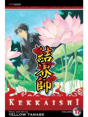 cover image of Kekkaishi, Volume 17