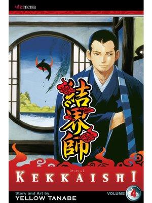 cover image of Kekkaishi, Volume 4