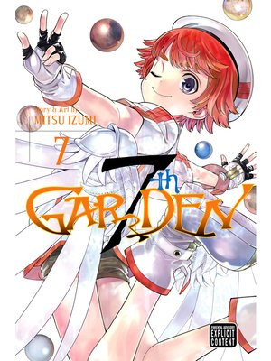 cover image of 7thGARDEN, Volume 7