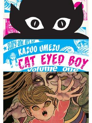 cover image of Cat Eyed Boy, Volume 1