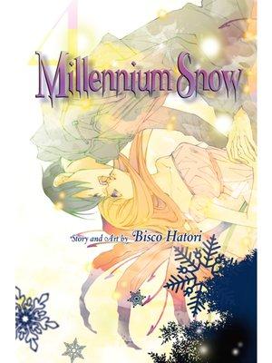 cover image of Millennium Snow, Volume 4