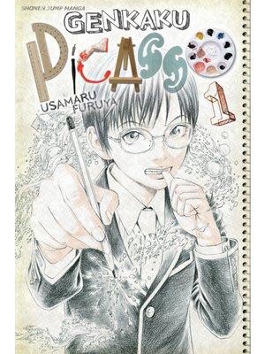 cover image of Genkaku Picasso, Volume 1