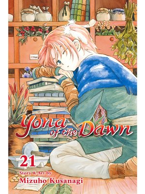 cover image of Yona of the Dawn, Volume 21