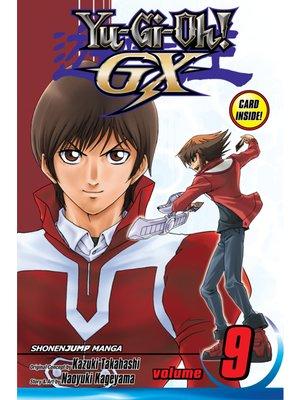 cover image of Yu-Gi-Oh! GX, Volume 9