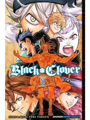 cover image of Black Clover, Volume 8