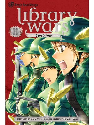 cover image of Library Wars: Love & War, Volume 11