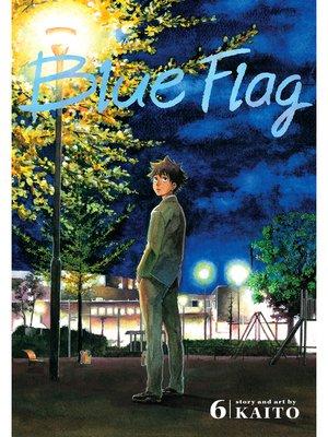 cover image of Blue Flag, Volume 6