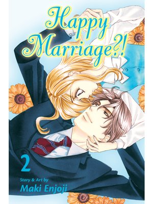 cover image of Happy Marriage?!, Volume 2