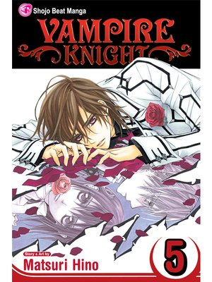 cover image of Vampire Knight, Volume 5