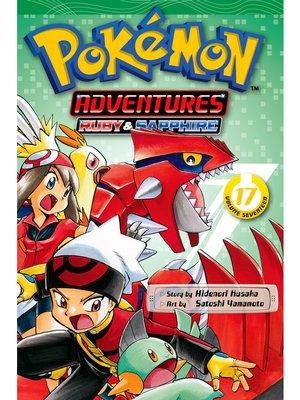 cover image of Pokémon Adventures, Volume 17