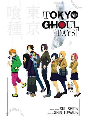 cover image of Tokyo Ghoul: Days