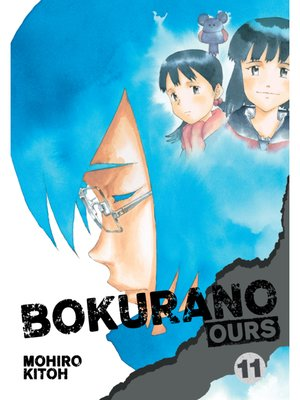 cover image of Bokurano: Ours, Volume 11