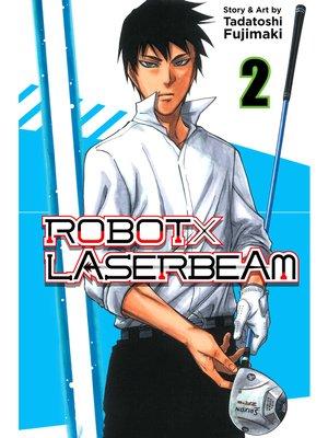 cover image of ROBOTxLASERBEAM, Volume 2