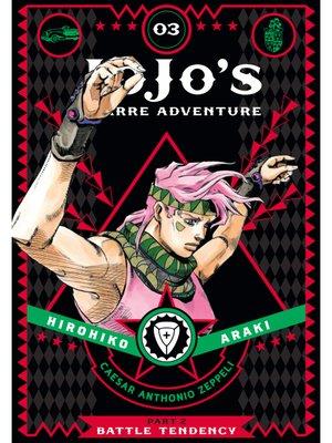 cover image of JoJo's Bizarre Adventure: Part 2 - Battle Tendency, Volume 3