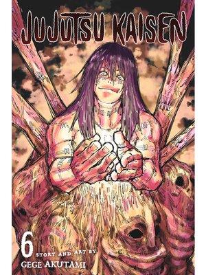 cover image of Jujutsu Kaisen, Volume 6