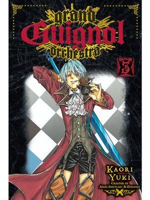 cover image of Grand Guignol Orchestra, Volume 3