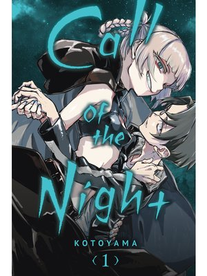cover image of Call of the Night, Volume 1