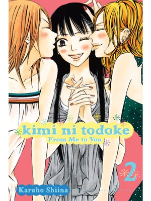 cover image of Kimi ni Todoke: From Me to You, Volume 2