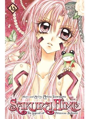 cover image of Sakura Hime: The Legend of Princess Sakura, Volume 10