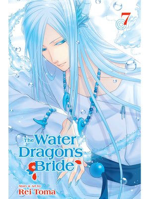 cover image of The Water Dragon's Bride, Volume 7