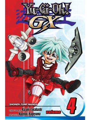 cover image of Yu-Gi-Oh! GX, Volume 4
