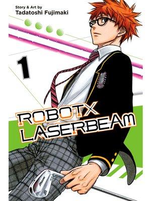 cover image of ROBOTxLASERBEAM, Volume 1